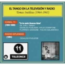 EL TANGO EN LA TELEVISION Y RADIO 1964-1965