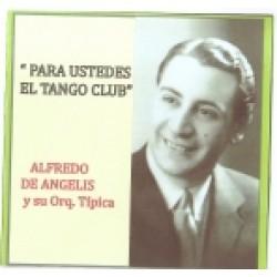PARA USTEDES EL TANGO CLUB