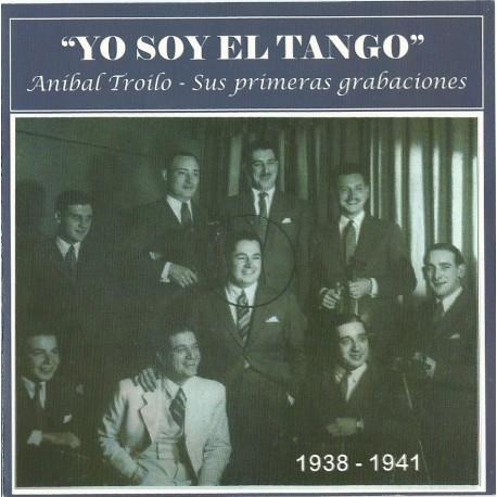 """ANIBAL TROILO """" YO SOY EL TANGO """""""