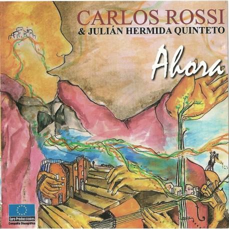 CARLOS ROSSI - AHORA