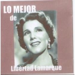 LO MEJOR DE LIBERTAD LAMARQUE