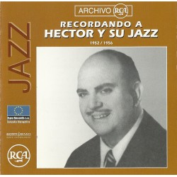 HECTOR Y SU JAZZ - 1952 - 1956