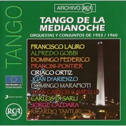 TANGO DE LA MEDIANOCHE - ORQUESTAS Y CONJUNTOS 1953 - 1960