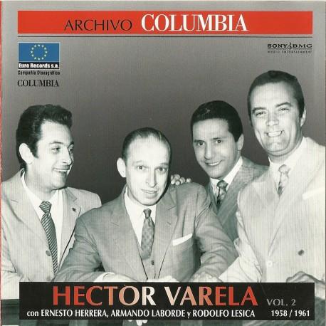 HECTOR VARELA VOL 2 ( 1958 - 1961 ) E . HERRERA - A . LABORDE - R . LESICA