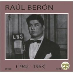 RAÚL BERÓN: 1942 - 1963