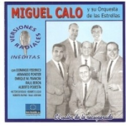 MIGUEL CALO Y SU ORQUESTA DE ESTRELLAS