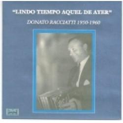 LINDO TIEMPO AQUEL DE AYER