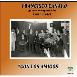 """FRANCISCO CANARO -"""" CON LOS AMIGOS """""""