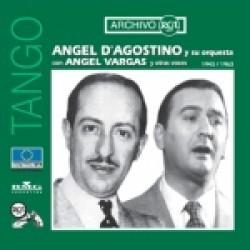 ANGEL DAGOSTINO Y SU ORQUESTA (1943-1963)