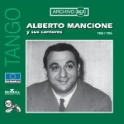 """ALBERTO MANCIONE Y SUS CANTORES"""" (1950-1956)"""