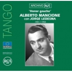 """ALBERTO MANCIONE : """"HONOR GAUCHO"""""""