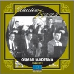 OSMAR MADERNA (1946-1951)