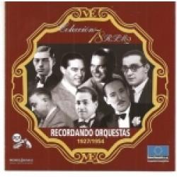 RECORDANDO ORQUESTAS (1927-1944)