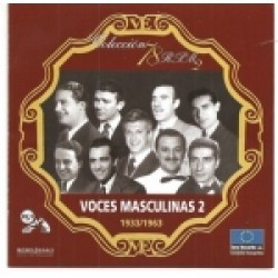 VOCES MASCULINAS Vol 2 (1933-1963)