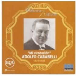 """ADOLFO CARABELLI - """"MI EVOCACION"""""""